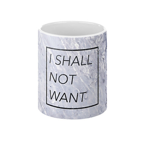 I Shall Not Want Coffee Mug  Audrey Assad Store