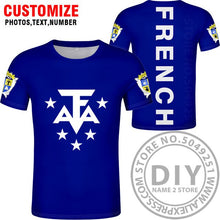 Load image into Gallery viewer, FRENCH SOUTHERN TERRITORIE t shirt diy free custom name number atf t-shirt nation flag french territory print photo logo clothes