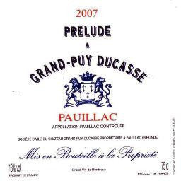 Pauillac - Prelude a Grand Puy Ducasse 2007 - Bordeaux Red