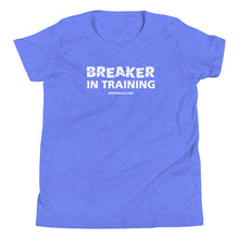 Load image into Gallery viewer, Breaker In Training Youth Short Sleeve T-Shirt