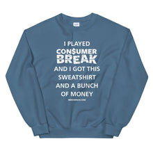 Load image into Gallery viewer, I Played ConsumerBreak® Crewneck Sweatshirt