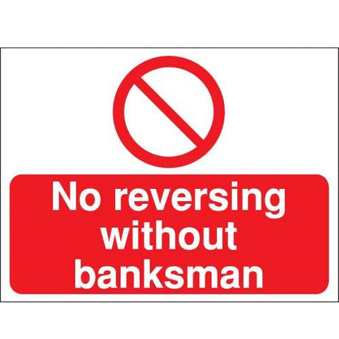 Construction Sign No reversing without banksman 400mm