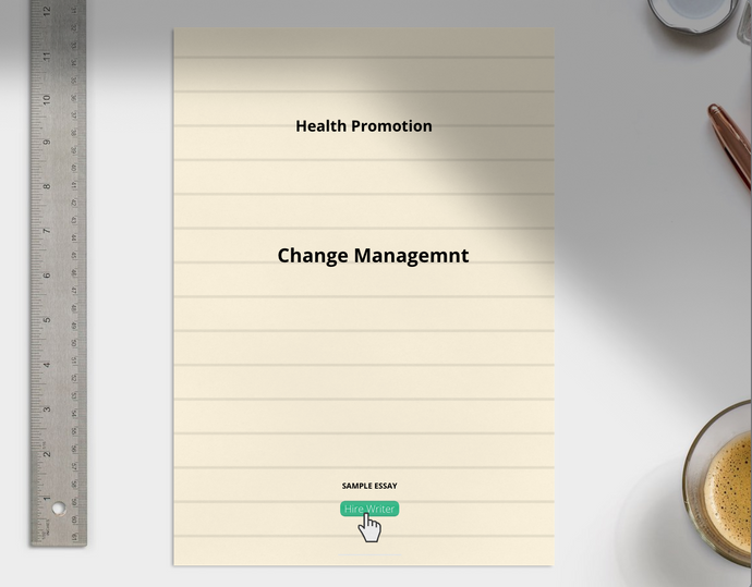 Health Promotion, Change Management essay sample