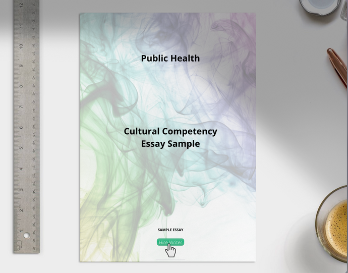 Public Health Cultural Competency essay sample