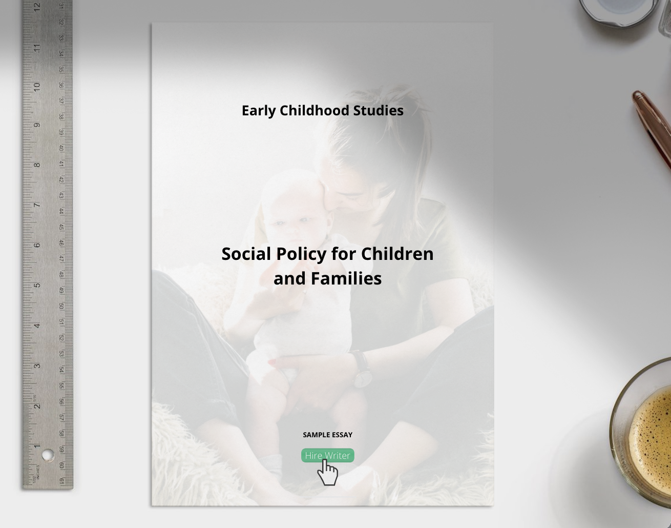 Early Childhood Studies Social Policy for Children and Families essay sample