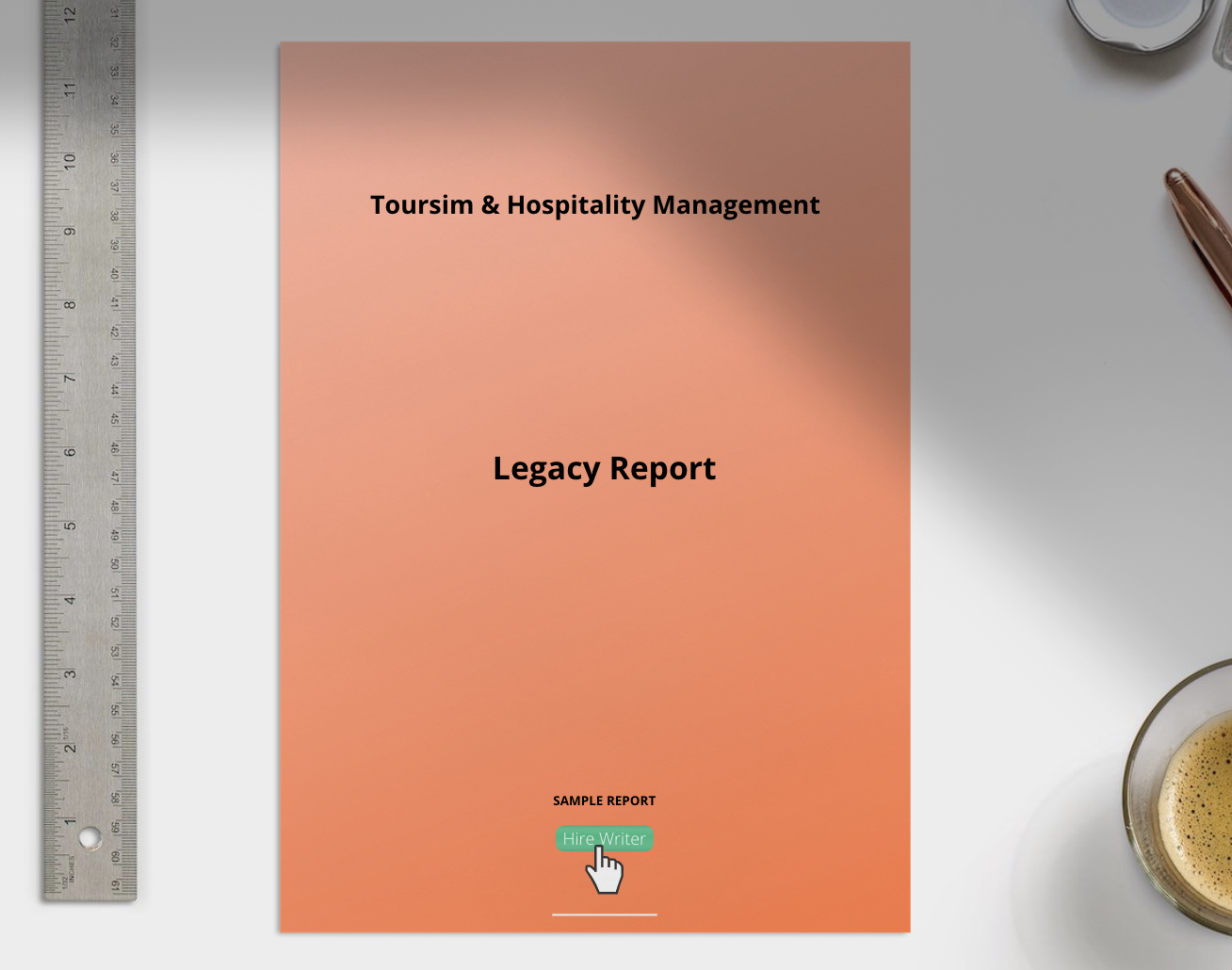 Tourism & Hospitality Management Legacy Report sample