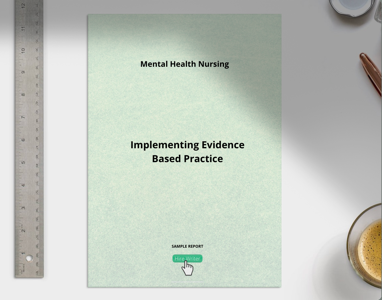 Mental Health Nursing, Implementing Evidence Based Practice sample