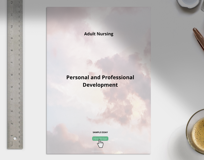 Adult Nursing Personal and Professional Development - Grammarholic