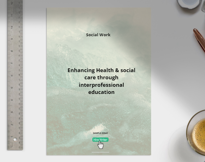 Enhancing Health & social care through inter-professional education