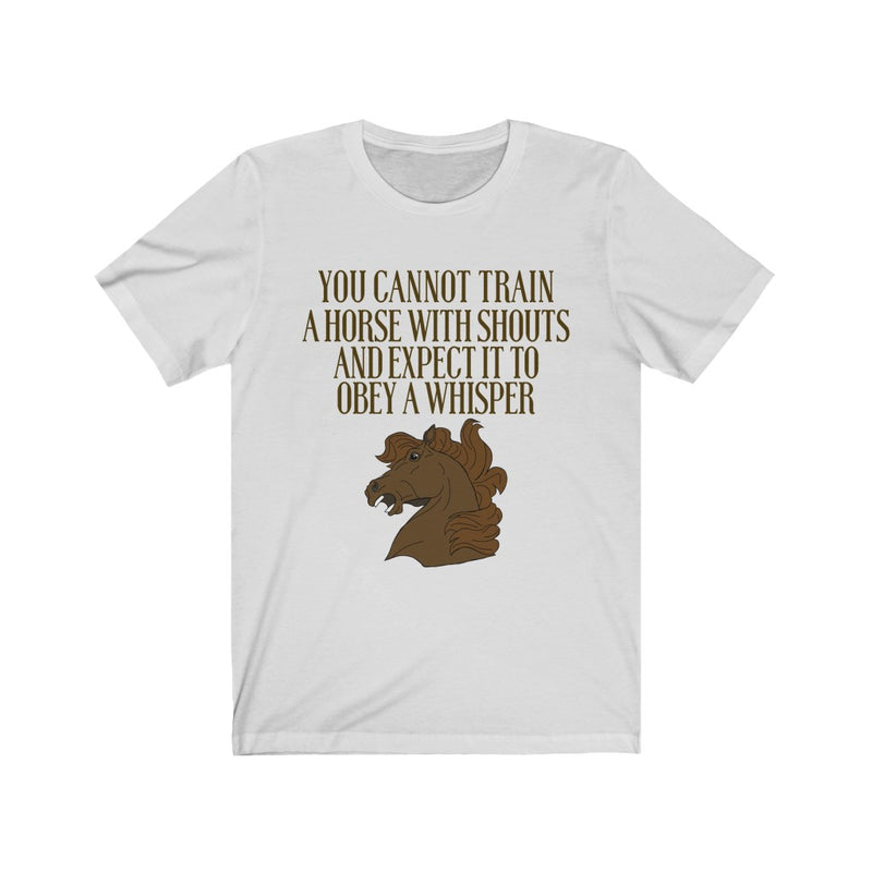 You Cannot Train Unisex Jersey Short Sleeve T-shirt