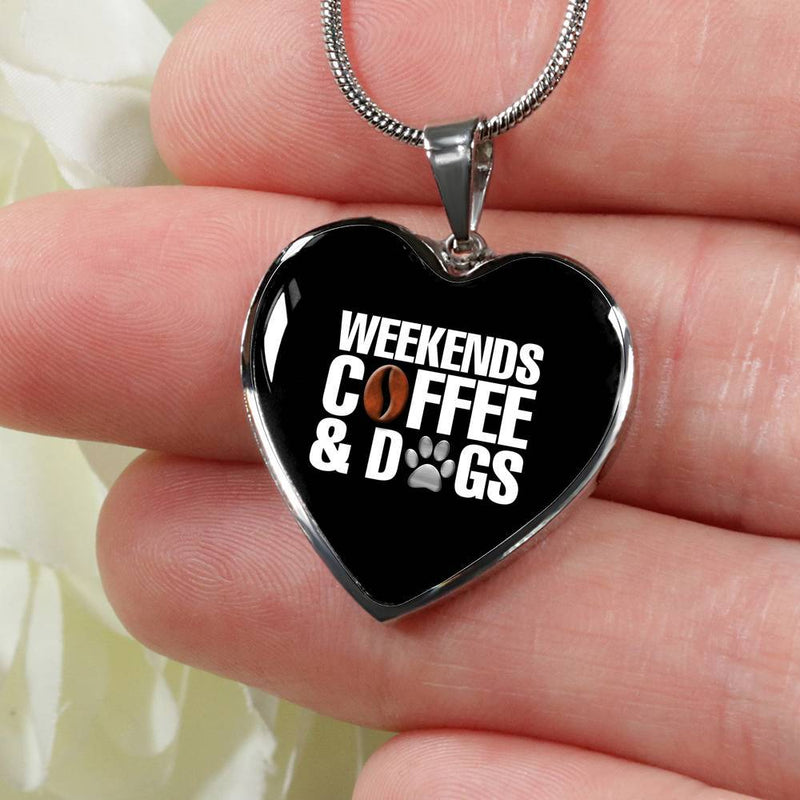 Weekends Coffee And Dogs Necklace