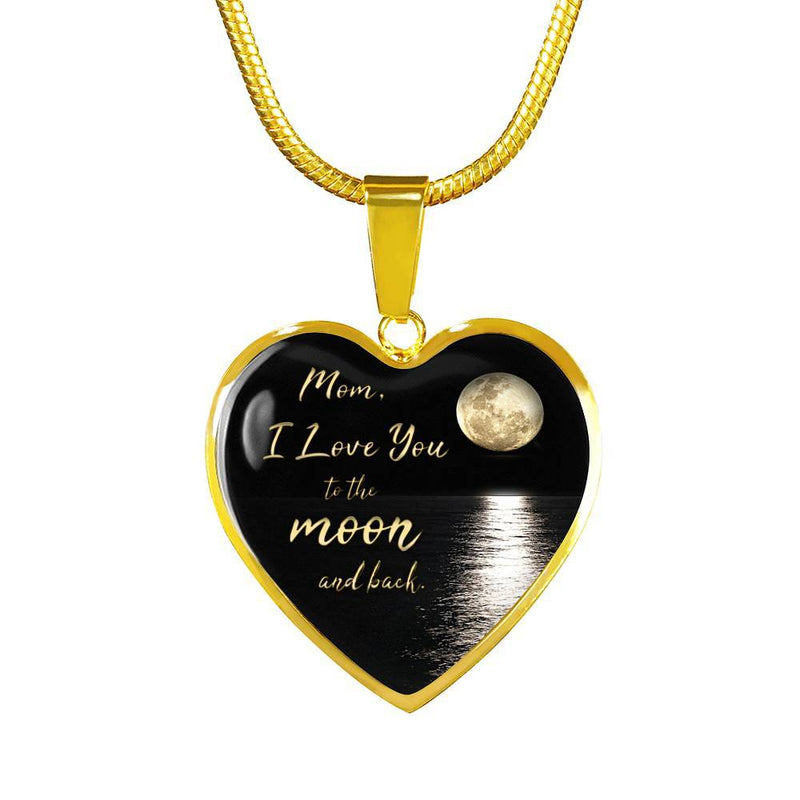 Mom Love You To The Moon And Back Necklace