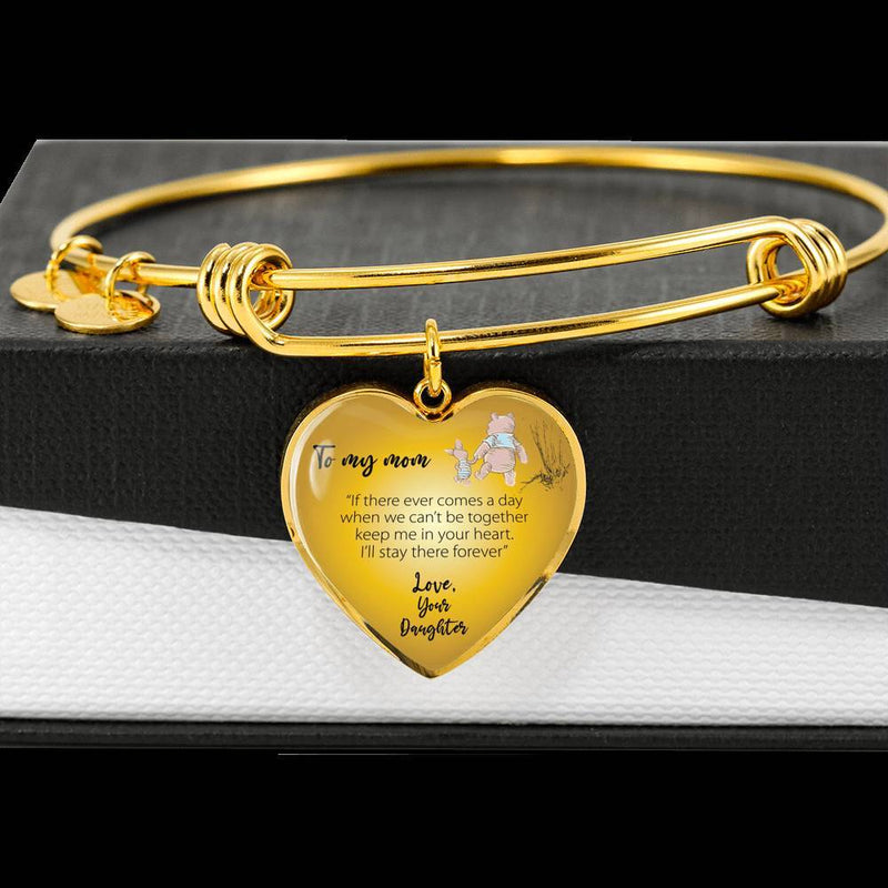 To My Mom Love Your Daughter Bangle Bracelet