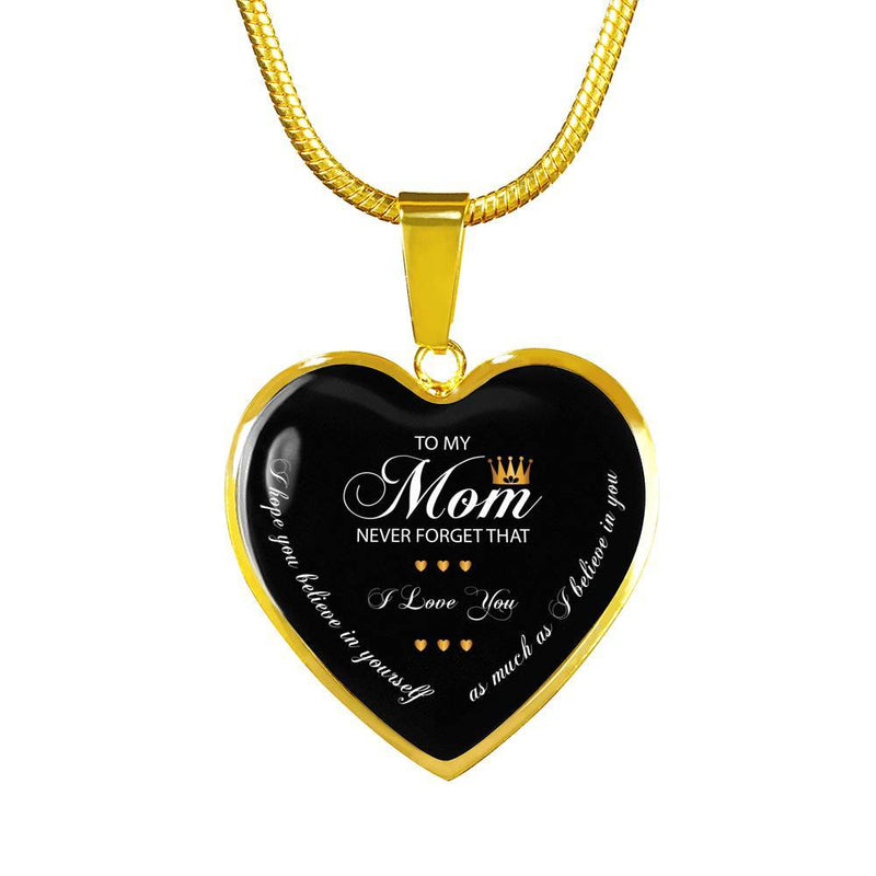 To My Mom Never Forget Necklace
