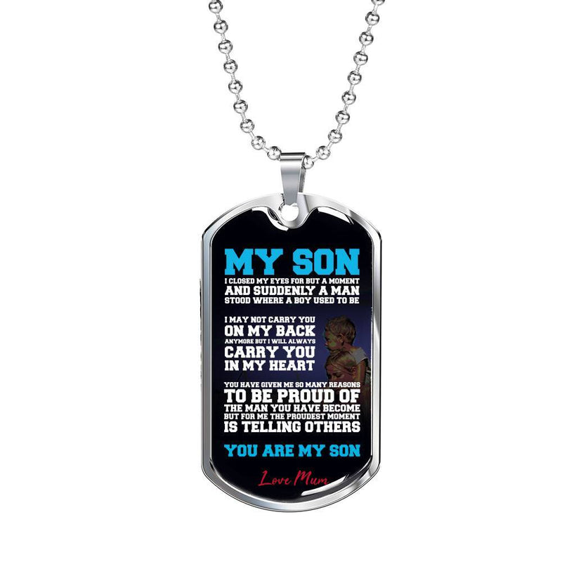 To My Son, I Closed My Eyes - Stainless Dog Tag