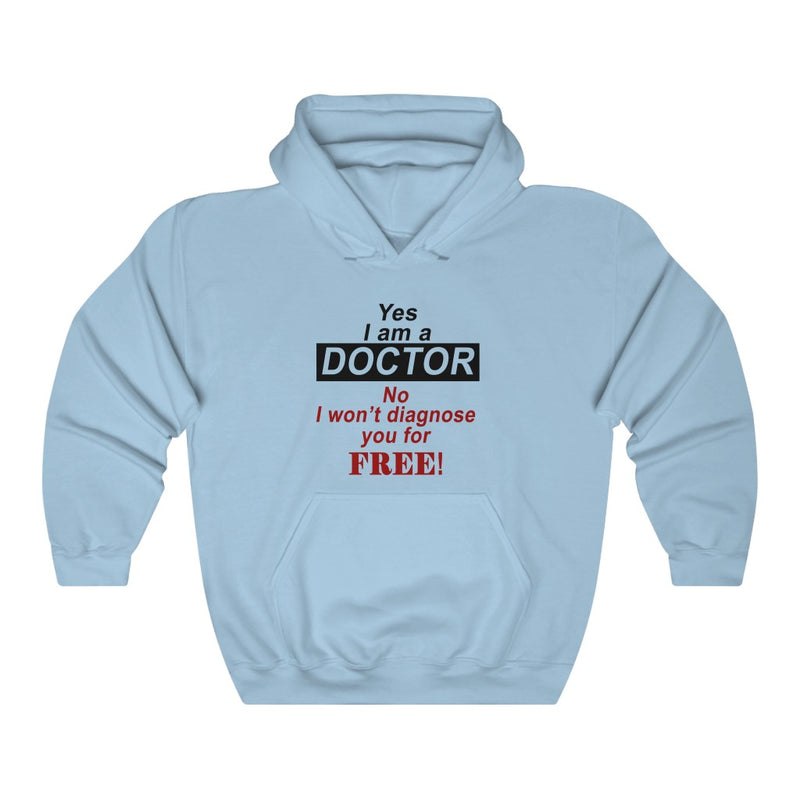 Yes I Am A Doctor Unisex Heavy Blend™ Hoodie