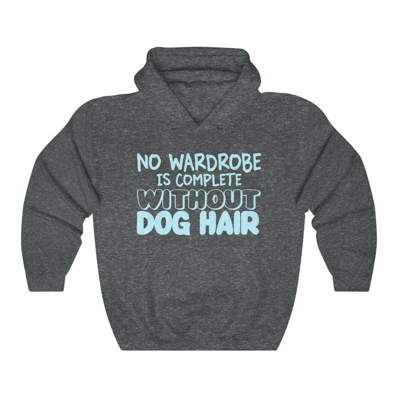 No Wardrobe Is Complete Unisex Heavy Blend™ Hooded Sweatshirt