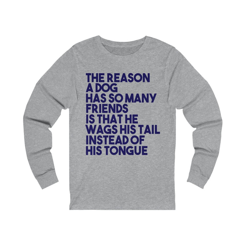 The Reason Unisex Jersey Long Sleeve T-shirt