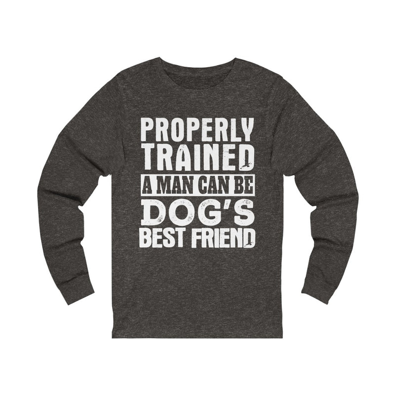 Properly Trained Unisex Jersey Long Sleeve T-shirt