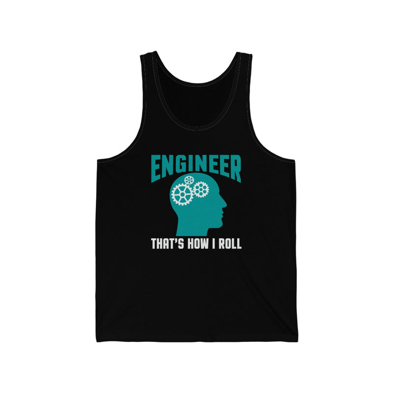 Engineer That's How Unisex Jersey Tank