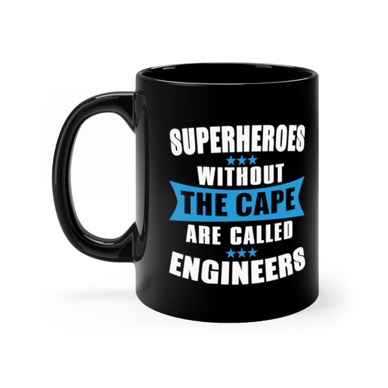 Superheroes Without The Cape 11oz Black Mug
