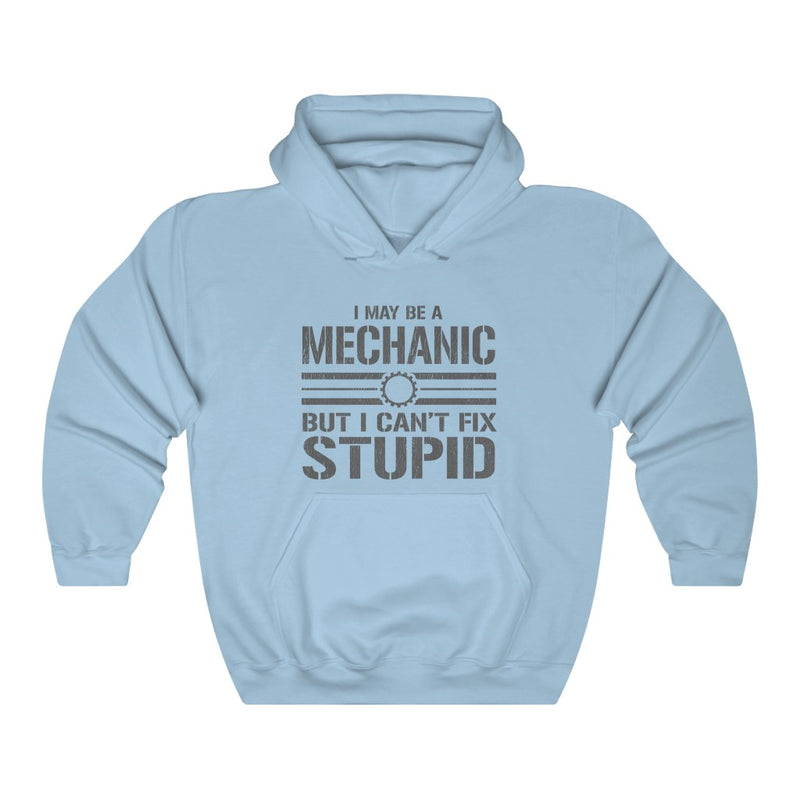 I May Be A Mechanic Unisex Heavy Blend™ Hooded Sweatshirt