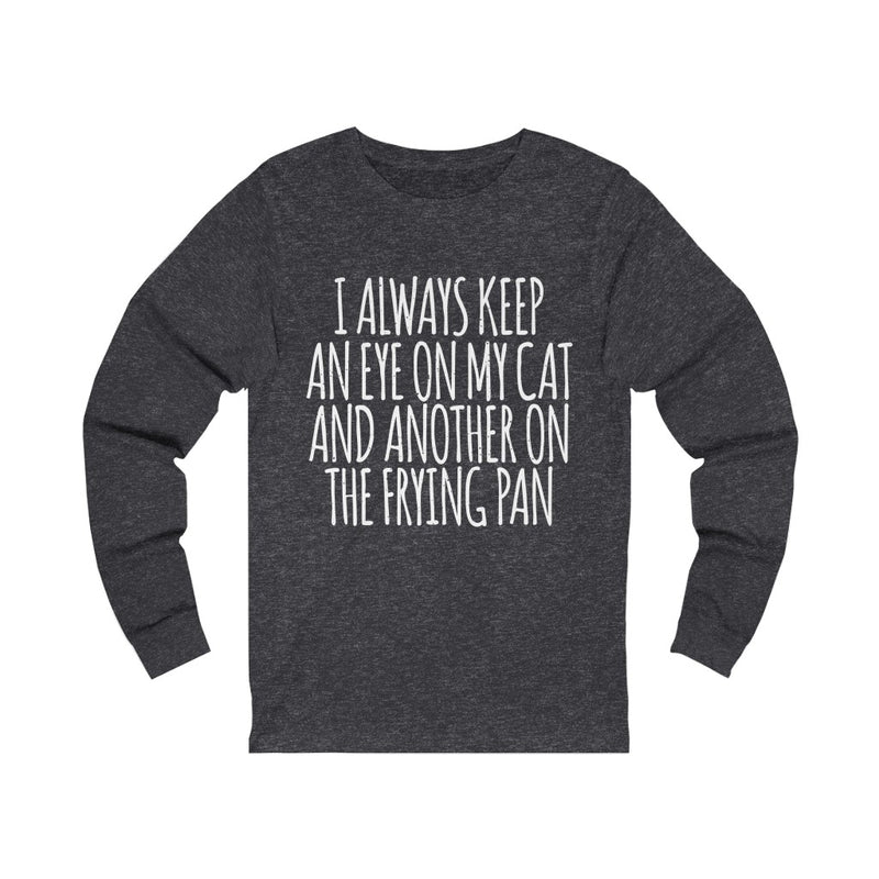 I Always Keep Unisex Jersey Long Sleeve T-shirt