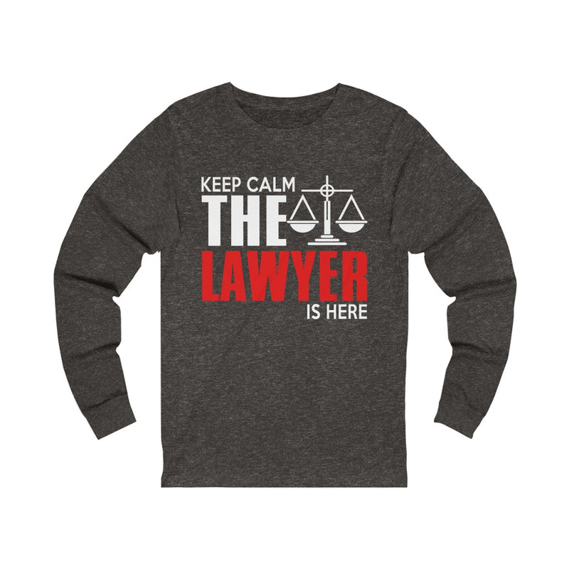 Keep Calm The Lawyer Is Here Unisex Jersey Long Sleeve T-shirt