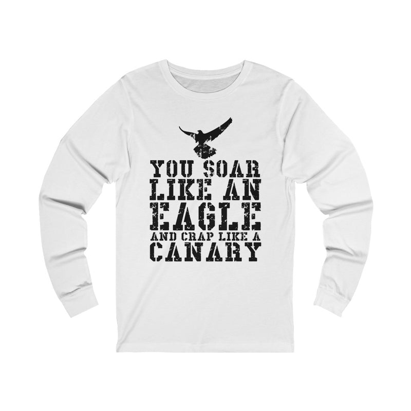 You Soar Like Unisex Jersey Long Sleeve T-shirt