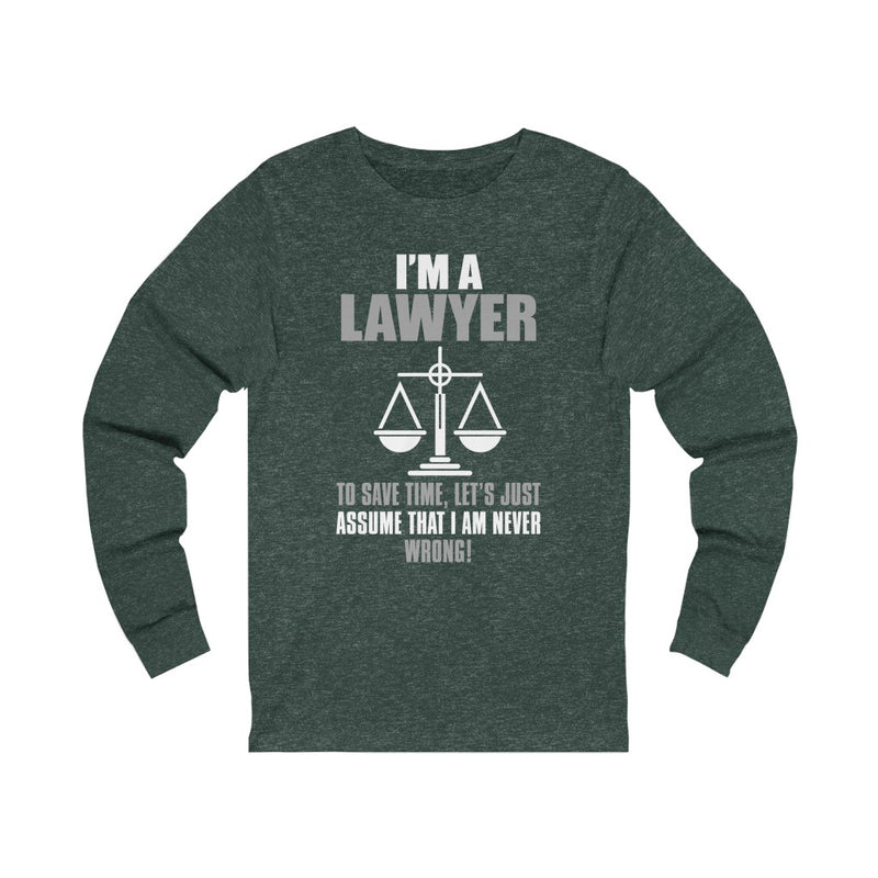 I Am A Lawyer Unisex Jersey Long Sleeve T-shirt