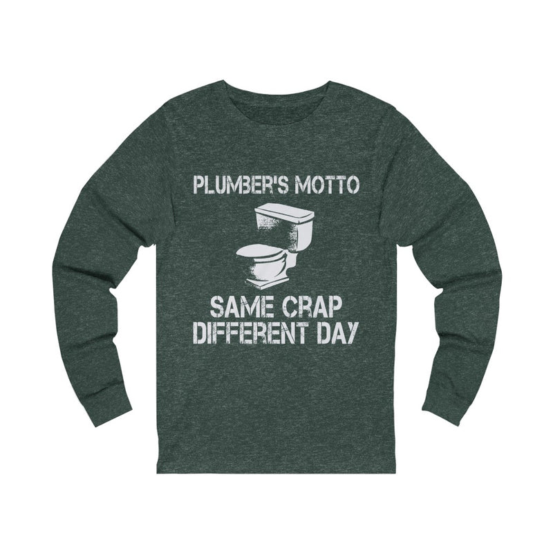 Plumbers Motto Unisex Jersey Long Sleeve T-shirt