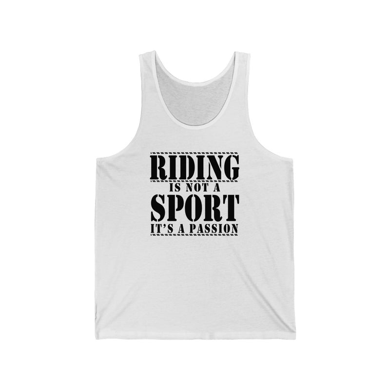 Riding Is Not Unisex Jersey Tank