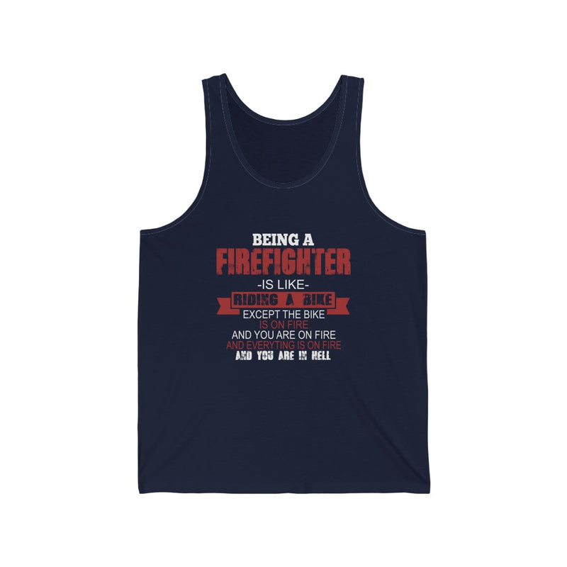 Being A Firefighter Is Like Riding A Bike Unisex Jersey Tank