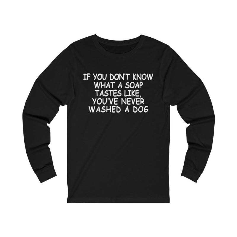 If You Don't Know Unisex Jersey Long Sleeve T-shirt