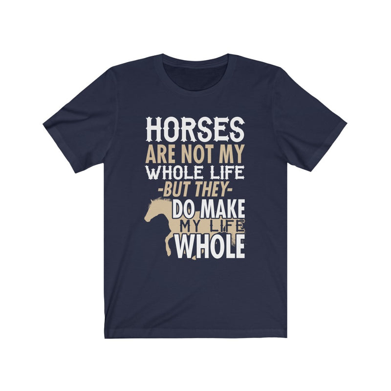 Horses Are Not Unisex Jersey Short Sleeve T-shirt