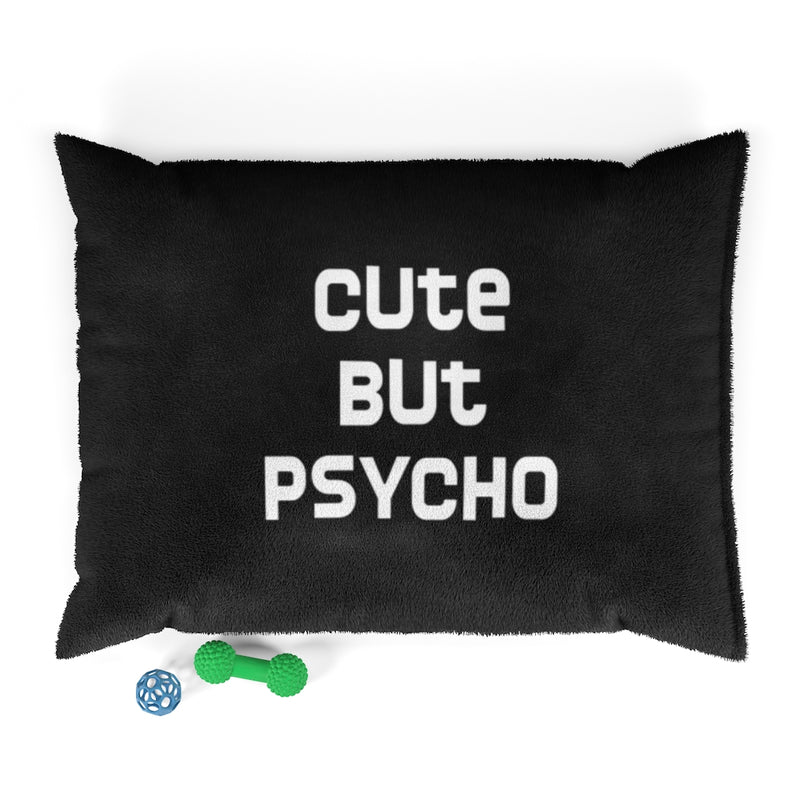 Designer Pet Bed; Cute But Psycho