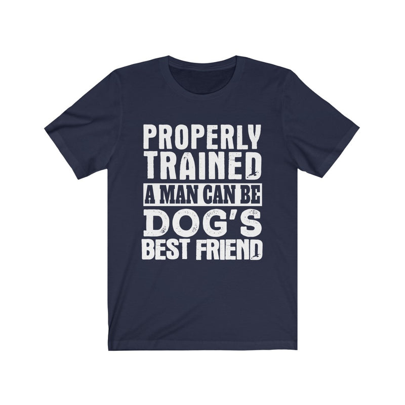 Properly Trained Unisex Jersey Short Sleeve T-shirt