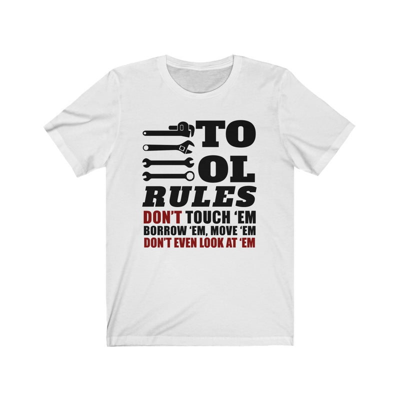 Tool Rules Unisex Jersey Short Sleeve T-shirt