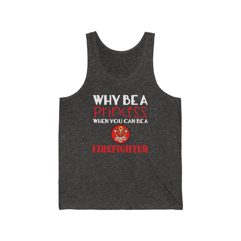 Why Be A Princess Unisex Jersey Tank