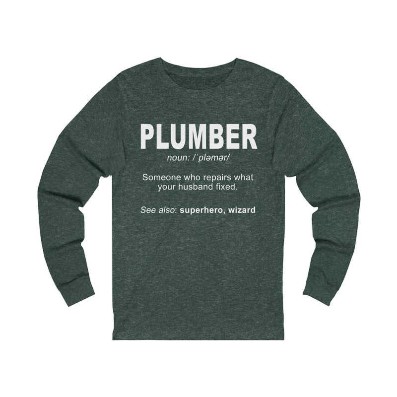 Plumber Someone Who Unisex Jersey Long Sleeve T-shirt