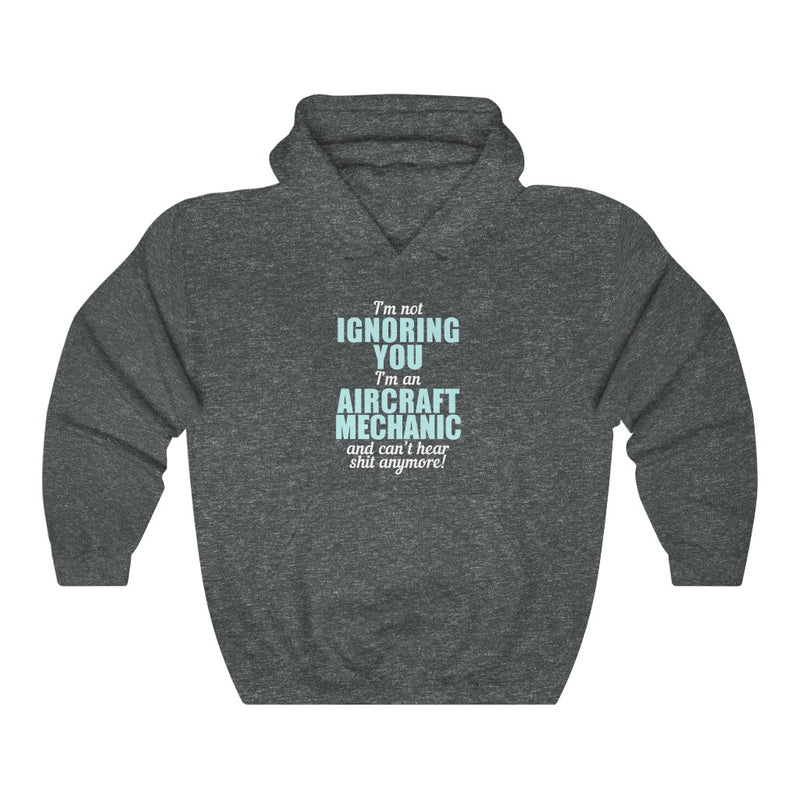 I'm Not Ignoring You Unisex Heavy Blend™ Hooded Sweatshirt