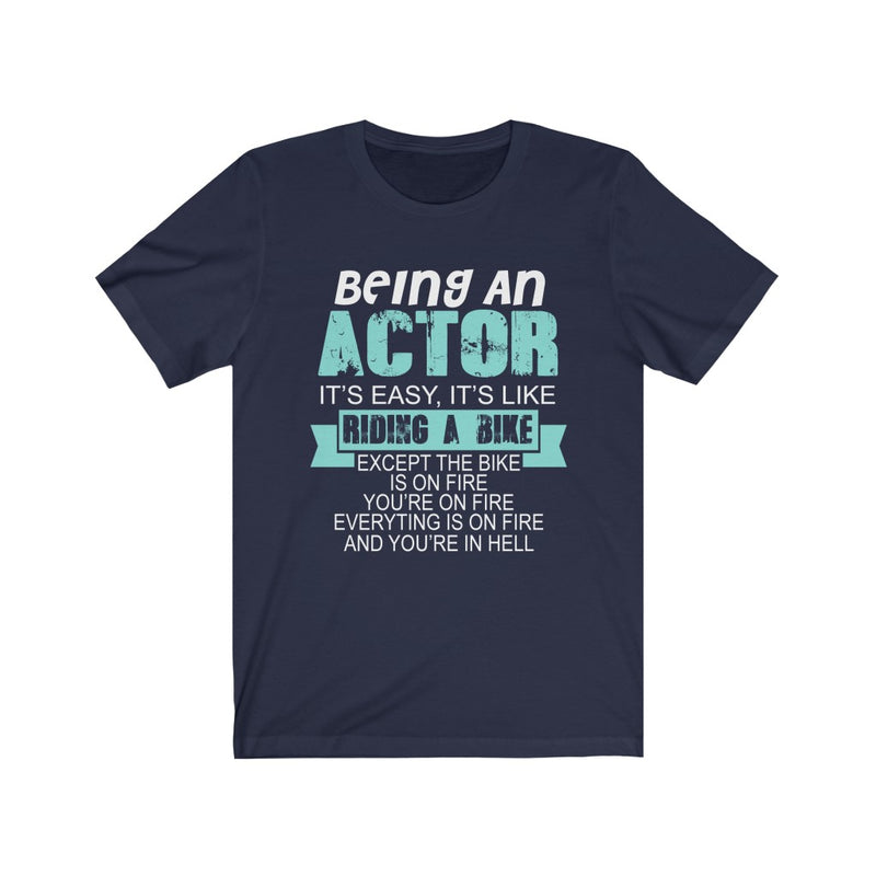 Being An Actor Unisex Jersey Short Sleeve T-shirt