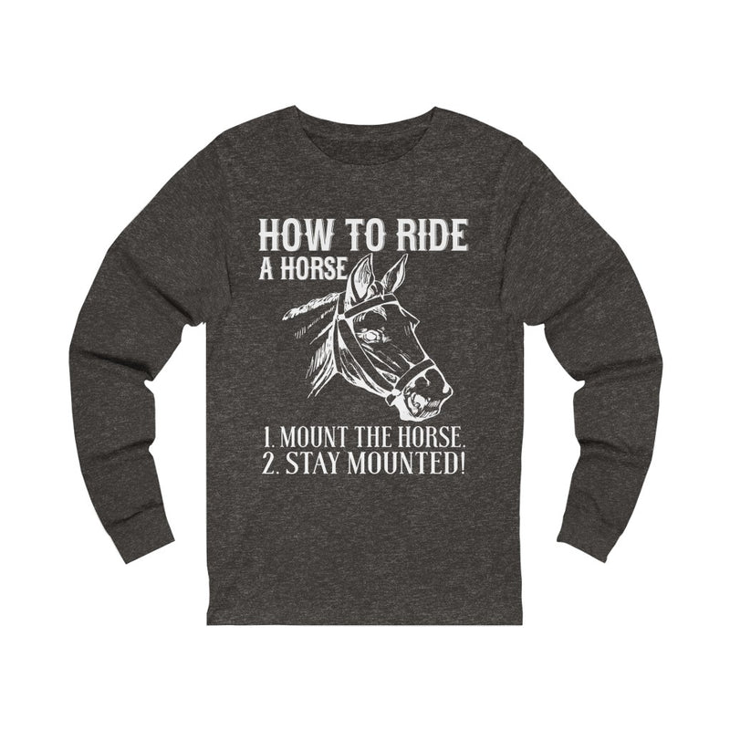 How To Ride Unisex Jersey Long Sleeve T-shirt