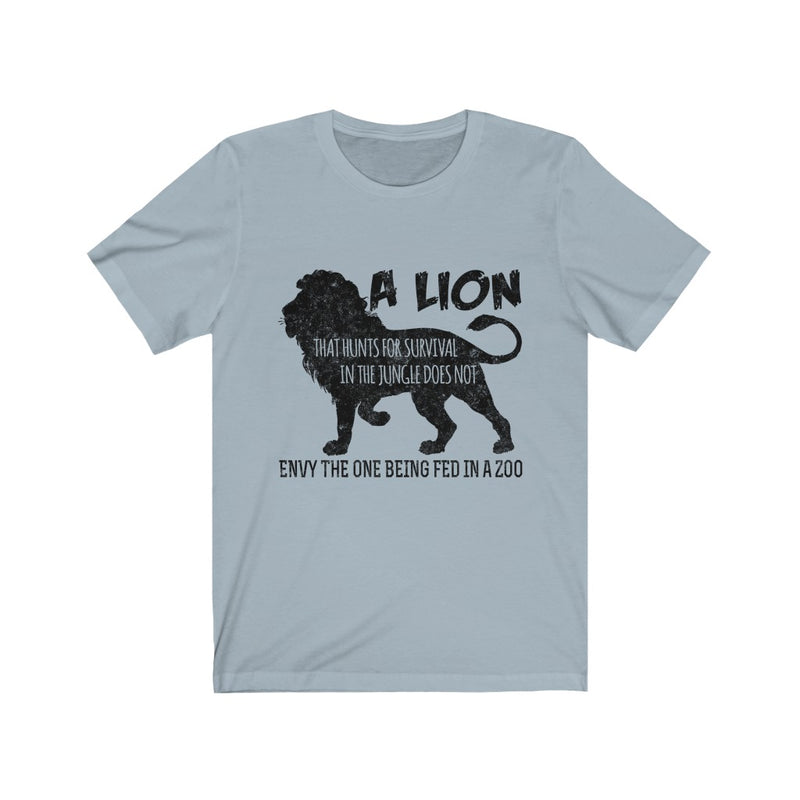 A Lion That Hunts Unisex Jersey Short Sleeve T-shirt