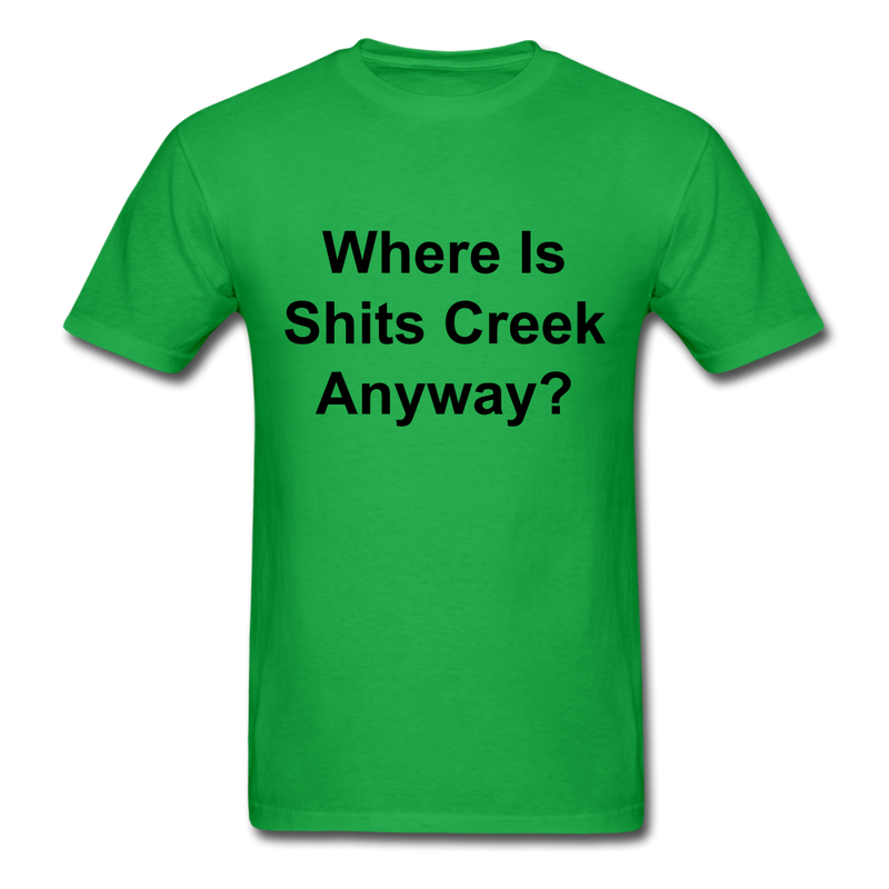 Where Is Shits Creek Anyway? Unisex Classic T-Shirt - bright green
