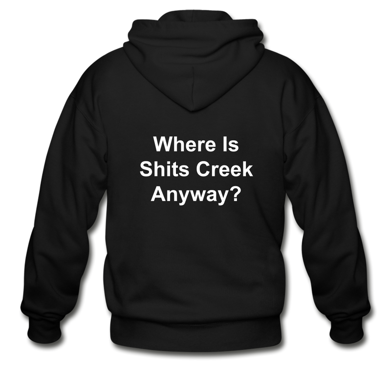 Where Is Shits Creek Anyway? Adult Zip Hoodie - black