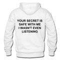 Your Secret Is Safe With Me Heavy Blend Adult Hoodie - white