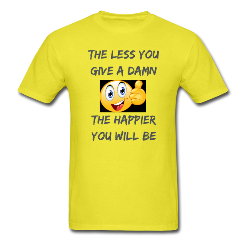 The Less You Give A Damn Unisex Classic T-Shirt - yellow