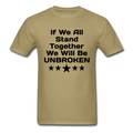 If We All Stand Together Unisex Classic T-Shirt - khaki