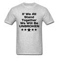 If We All Stand Together Unisex Classic T-Shirt - heather gray